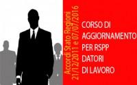 CORSO DI AGGIORNAMENTO PER RSPP DATORI DI LAVORO della durata di 10 ore (Accordi Stato Regioni del 21/12/2011 e 07/07/2016)