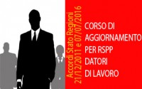 CORSO DI AGGIORNAMENTO PER RSPP DATORI DI LAVORO della durata di 6 ore (Accordi Stato Regioni del 21/12/2011 e 07/07/2016)