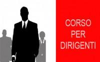 CORSO PER DIRIGENTI DELLA DURATA DI 16 ORE (D.Lgs. 81/08 e s.m.i. e Accordo Stato Regioni del 21/12/2011)