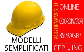Corso Modelli Semplificati (Aggiornamento Coordinatori-RSPP) con crediti per Ingegneri